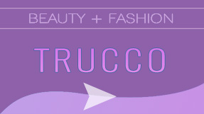 TRUCCO BEAUTY E FASHION